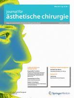 Journal für Ästhetische Chirurgie 1/2017