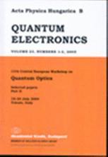 Acta Physica Hungarica Series B, Quantum Electronics