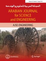 Arabian Journal for Science and Engineering