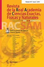 RACSAM - Revista de la Real Academia de Ciencias Exactas, Fisicas y Naturales. Serie A. Matematicas