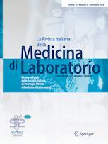 La Rivista Italiana della Medicina di Laboratorio - Italian Journal of Laboratory Medicine
