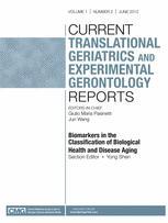 Current Translational Geriatrics and Experimental Gerontology Reports