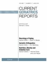 Current Geriatrics Reports