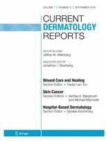 Current Dermatology Reports