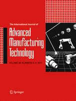 The International Journal of Advanced Manufacturing Technology