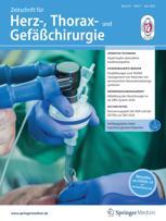 Zeitschrift für Herz-, Thorax- und Gefäßchirurgie