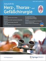 Zeitschrift für Herz-,Thorax- und Gefäßchirurgie