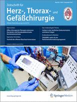 Zeitschrift für Herz-,Thorax- und Gefäßchirurgie 6/2012