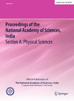 Proceedings of the National Academy of Sciences, India Section A: Physical Sciences