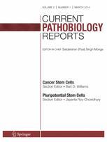 Current Pathobiology Reports
