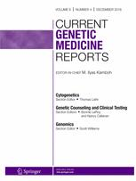 Current Genetic Medicine Reports