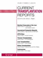 Current Transplantation Reports
