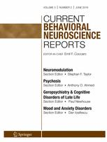 Current Behavioral Neuroscience Reports