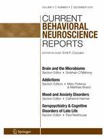 Current Behavioral Neuroscience Reports
