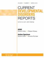 Current Developmental Disorders Reports