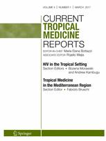 Current Tropical Medicine Reports