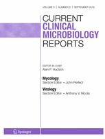 Current Clinical Microbiology Reports