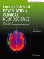 European Archives of Psychiatry and Clinical Neuroscience