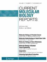 Current Molecular Biology Reports