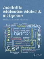 Zentralblatt für Arbeitsmedizin, Arbeitsschutz und Ergonomie
