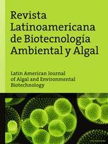 Revista Latinoamericana de Biotecnología Ambiental y Algal