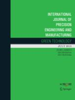 International Journal of Precision Engineering and Manufacturing-Green Technology