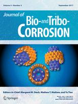 Journal of Bio- and Tribo-Corrosion