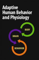 Adaptive Human Behavior and Physiology