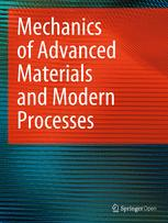 Mechanics of Advanced Materials and Modern Processes