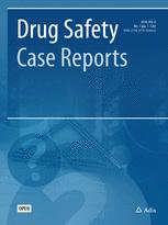 Drug Safety - Case Reports