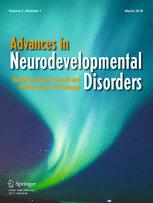 Advances in Neurodevelopmental Disorders