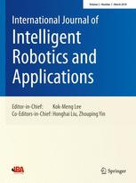 International Journal of Intelligent Robotics and Applications
