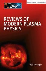 Reviews of Modern Plasma Physics