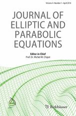 Journal of Elliptic and Parabolic Equations