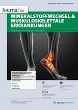 Journal für Mineralstoffwechsel & Muskuloskelettale Erkrankungen