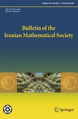 Bulletin of the Iranian Mathematical Society