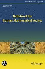 Bulletin of the Iranian Mathematical Society