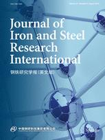 Journal of Iron and Steel Research International