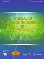 Journal of Vibration Engineering & Technologies