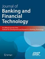 Journal of Banking and Financial Technology