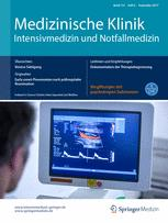 Medizinische Klinik - Intensivmedizin und Notfallmedizin 6/2017