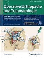 Operative Orthopädie und Traumatologie 6/2012