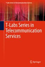 T-Labs Series in Telecommunication Services