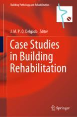 Case Studies in Building Rehabilitation