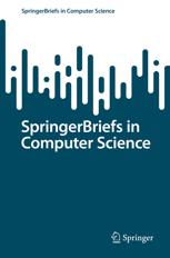 SpringerBriefs in Computer Science