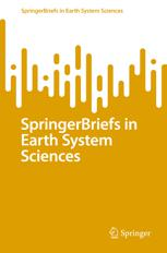 SpringerBriefs in Earth System Sciences