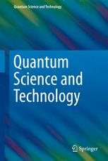 Quantum Science and Technology