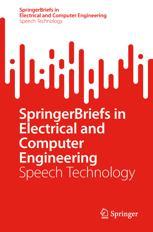 SpringerBriefs in Speech Technology