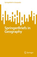 SpringerBriefs in Geography