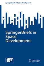 SpringerBriefs in Space Development